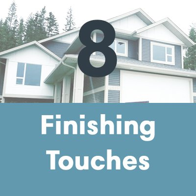 A house builder will pay attention to finishing touches